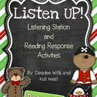 Listen UP!  Listening Station and Reading Response Unit-December