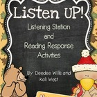 Listen UP!  Listening Station and Reading Response Unit-November