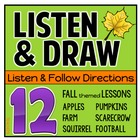 Listening Skills:  Listen & Draw - FALL FUN