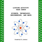 Listing Activity Task Cards (Science, Technology, Engineer
