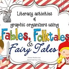 Literacy Activities &amp; Graphic Organizers: Fables, Folktale