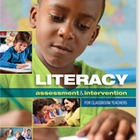 Literacy Assessment &amp; Intervention for Classroom Teachers 