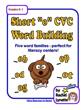 "Literacy Center Word Building with Short ""o"" CVC Word Families"