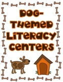 Literacy Centers (Dog-Themed)