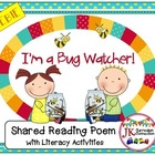 Literacy Fun! I'm A Bug Watcher FREEBIE-Shared Reading Sin