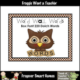 Literacy Resource  -- Box Font Combo Pack 220 Dolch Word W