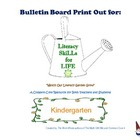 Literacy SkiLLs for LIFE : Bulletin Board Kindergarten