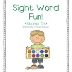 Literacy Station Sight Word Fun!  Stamp It
