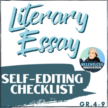 Literary Essay Self Editing Checklist