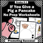 Pig a Pancake Mega Bundled Math & Literacy Activities