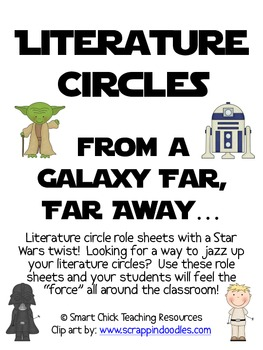 Literature Circles Packet...From a Galaxy Far, Far Away!