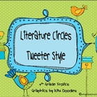 Literature Circles &quot;Tweeter&quot; Style