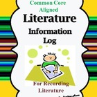 Literature Information Log {Common Core Aligned}