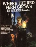 Literature Set: Where the Red Fern Grows by Wilson Rawls (
