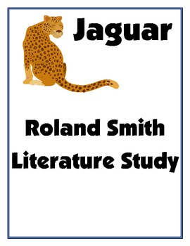 Literature Study - Jaguar, Roland Smith