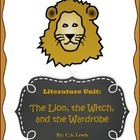 Literature Unit - The Lion, the Witch, and the Wardrobe