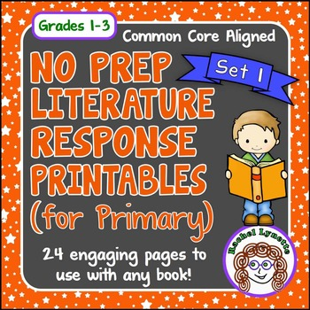 Reading Response Printables: 24 Ready to Use Pages for Any