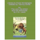 Literature Worksheets (The Lion, the Witch, and the Wardrobe)