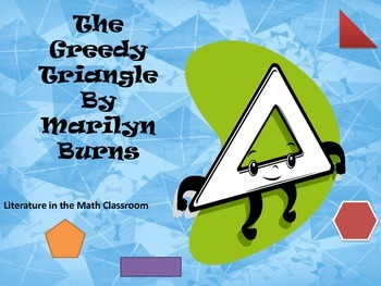 Literature in the Math Classroom - The Greedy Triangle (Polygons)