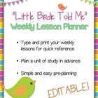 Little Birdie Told Me EDITABLE Weekly Lesson Planner