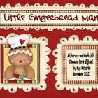Little Gingerbread Man a Literacy and Math Unit (Common Co