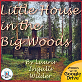 Little House in the Big Woods Novel Unit CD~ Common Core Aligned!