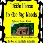 Little House in the Big Woods - Question Sheet + 3 Writing