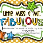 Little Miss & Mr. Fabulous {End of the Year Awards for All