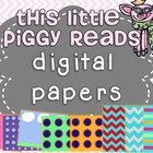 Little Piggy's Digital Papers/Backgrounds