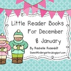 Little Reader Books for December & January