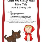 Little Red Riding Hood Common Core Literacy &amp; Math Mini Unit