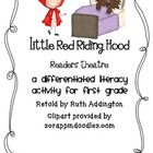 Little Red Riding Hood Readers' Theater- A Differentiated