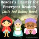 Little Red Riding Hood Reader's Theatre for Emergent Readers