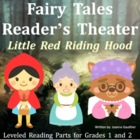 Little Red Riding Hood: Reader&#039;s Theatre for Grades 1 and 2