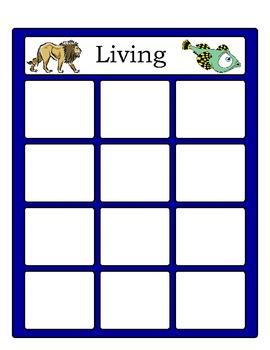 Living or Non - Living!  (Classifying Living & Non - Livin