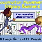 Locomotor Movement Display Banners: 6 Large Vertical PE Banners