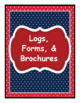 Logs, Forms, &amp; Brochures