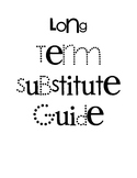 Long Term Sub General Guide (Maternity Leave or Other)