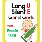 Long U Silent E { Sneaky E } Unit
