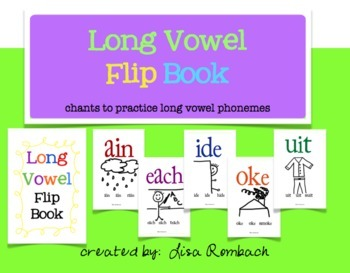Long Vowel Flip Book and chants to practice long vowel phonemes