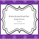 Long Vowel Within Words Word Sorts