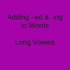 Long Vowels with ed and ing