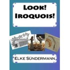 Look! Iroquois!