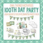 Look Who&#039;s 100 Days Smarter! {100th Day Owl Themed Celebra