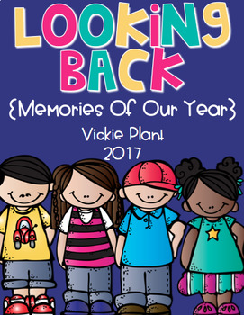 Looking Back {Memory Book For Pre-k, Kindergarten, or 1st Grade}
