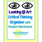 Looking at Art and Responding: Critical Thinking Graphic O