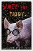 "Lord of the Flies Poster: ""Vote for Piggy""  11x17"