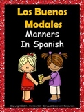 Los Buenos Modales- Manners In Spanish