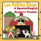 Los Pollitos Dicen A Spanish and English Reader&#039;s Theater