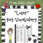Loser Spelling Vocabulary Word Study and KEY (over 50 words)